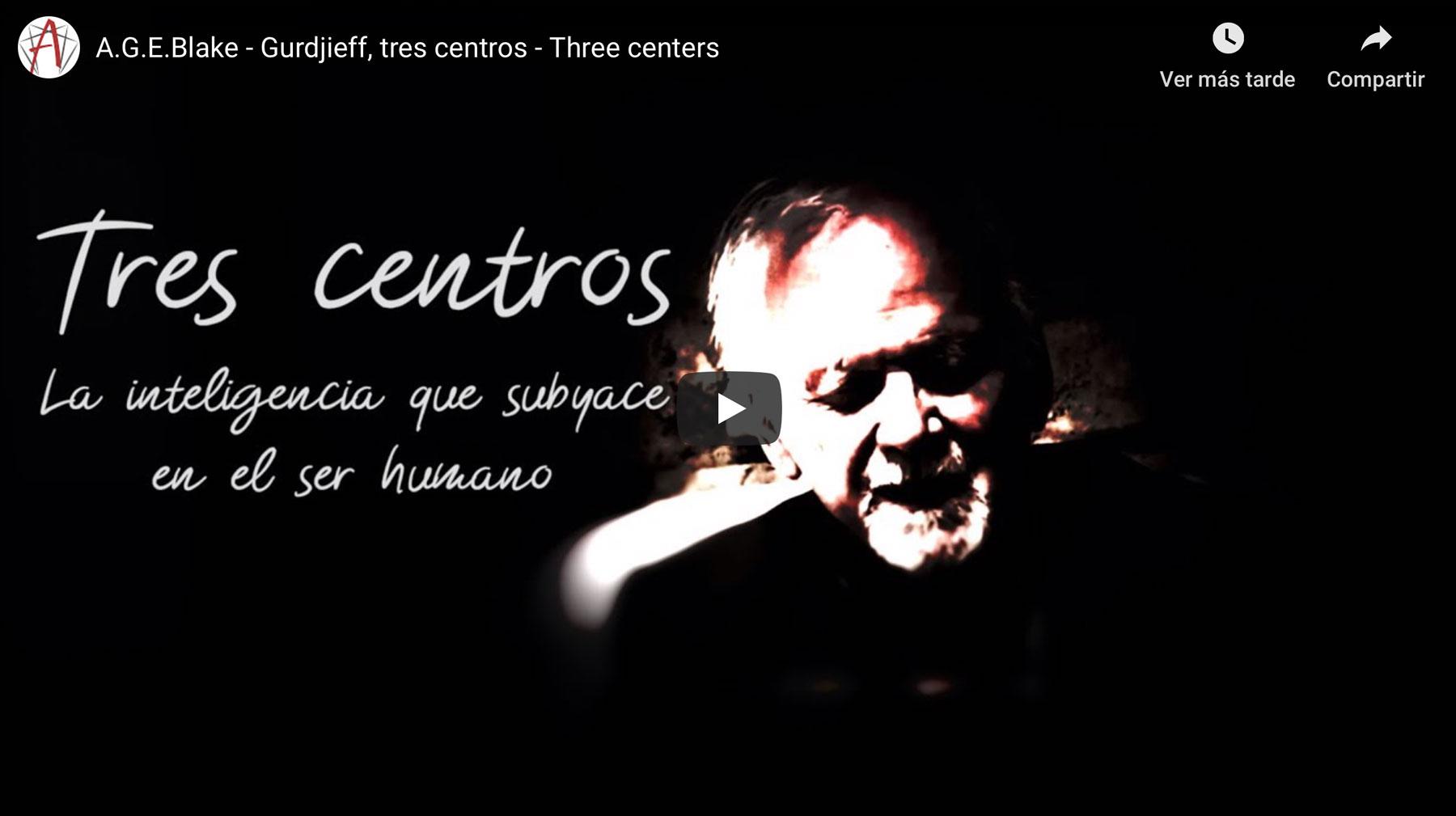 Tres centros – La inteligencia que subyace en el ser humano